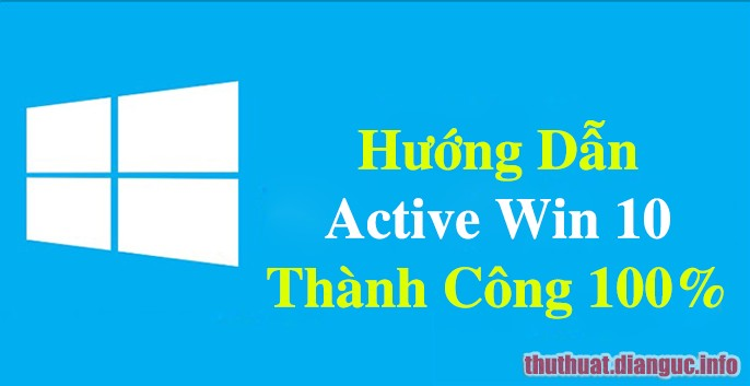 Active win 10 bản quyền vĩnh viễn không dùng phần mềm crack
