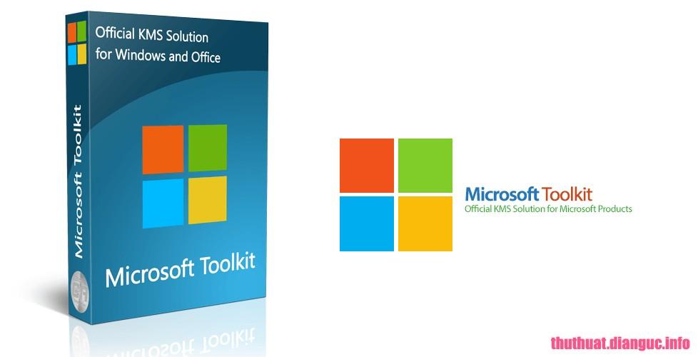 Download Microsoft Toolkit 2.6 Beta 5 – Kích hoạt bản quyền Windows, Office