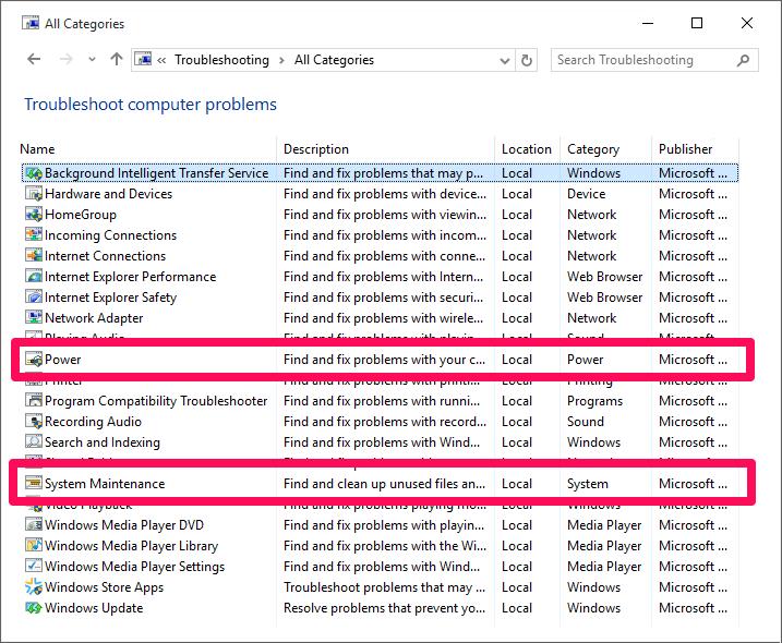 chạy troubleshooter của mục Power và System Maintenance