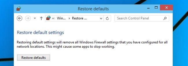 Hướng dẫn reset Windows Firewall Rules về trạng thái mặc định