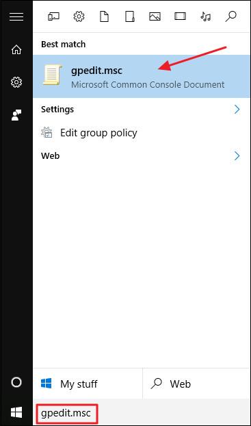 Chọn Start, sau đó nhập gpedit.msc vào khung Search rồi nhấn Enter.
